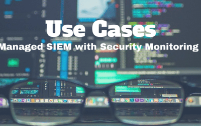 Managed SIEM with Security Monitoring Use Cases