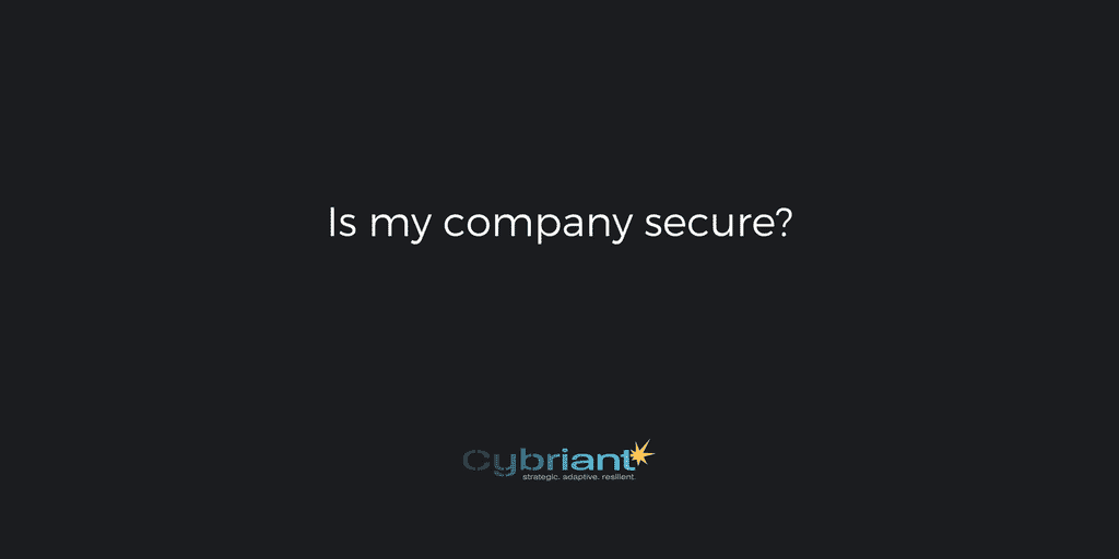Is My Company Secure?