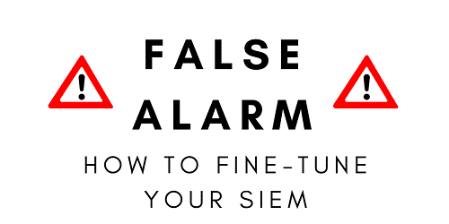 how to fine tune your siem