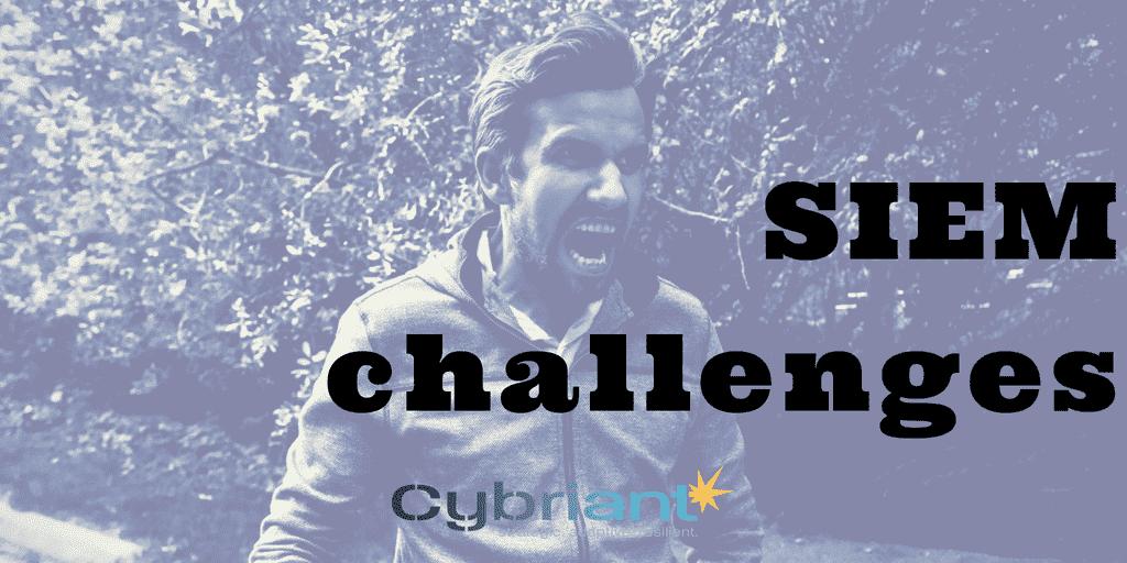 siem challenges